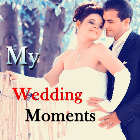 My wedding Moments